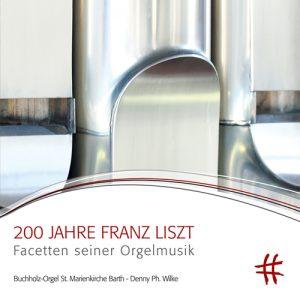 200 JAHRE FRANZ LISZT Facetten seiner Orgelmusik