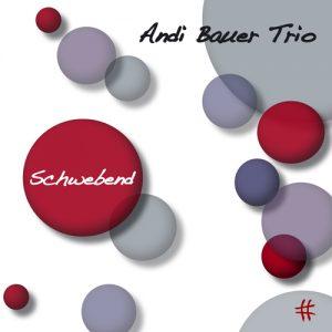 ANDREAS BEGERT TRIO Schwebend