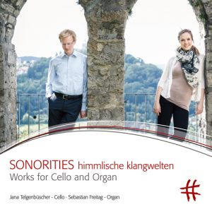 SONORITIES himmlische klangwelten – Works for Cello and Organ