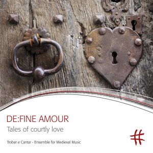 DE:FINE AMOUR Tales of courtly love